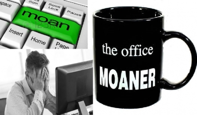 Are you a Moaner?